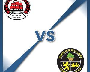 Clyde V Berwick at Broadwood Stadium : Match Preview