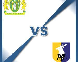 Yeovil V Mansfield at Huish Park : Match Preview