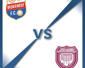 Montrose V Arbroath at Links Park Stadium : Match Preview