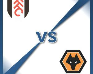 Fulham V Wolverhampton at Craven Cottage : Match Preview