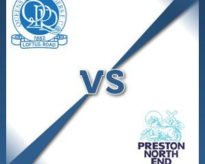 QPR V Preston at Loftus Road Stadium : Match Preview