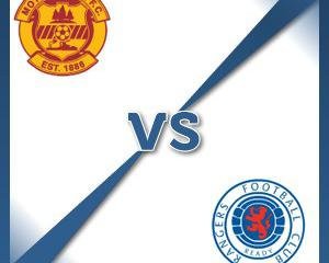 Motherwell V Rangers at Fir Park Stadium : Match Preview