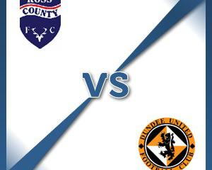 Ross County V Dundee Utd at Victoria Park : Match Preview