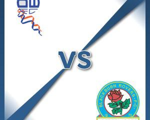 Bolton V Blackburn at Macron Stadium : Match Preview