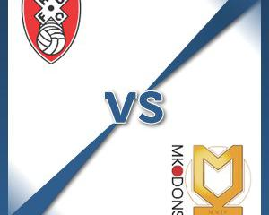 Rotherham V Milton Keynes Dons at The New York Stadium : Match Preview