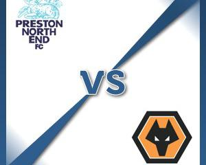 Preston V Wolverhampton at Deepdale : Match Preview