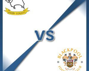 Derby V Blackpool at The iPro Stadium : Match Preview
