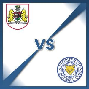 Leicester City away at Bristol City - Follow LIVE text commentary