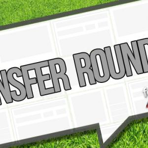 Transfer Round Up 27th March - Latest on Arsenal, Liverpool and Chelsea targets