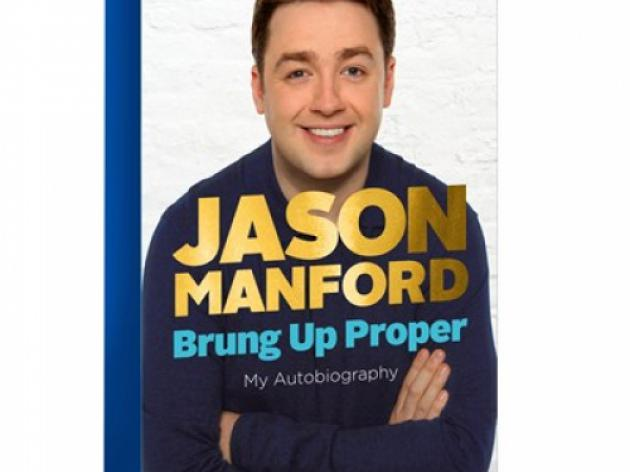 Book Review: Brung Up Proper - Jason Manford