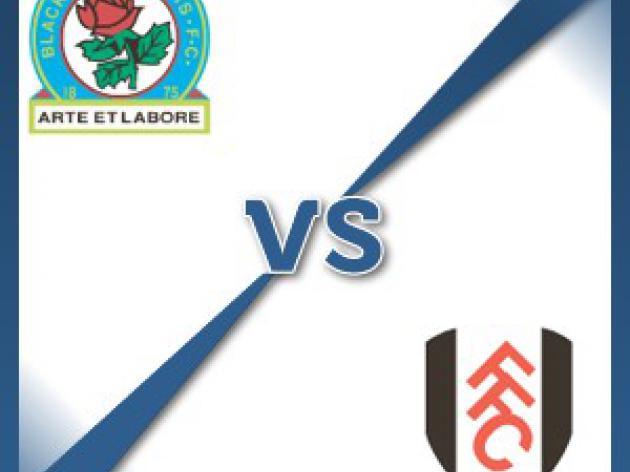 Blackburn V Fulham at Ewood Park : Match Preview