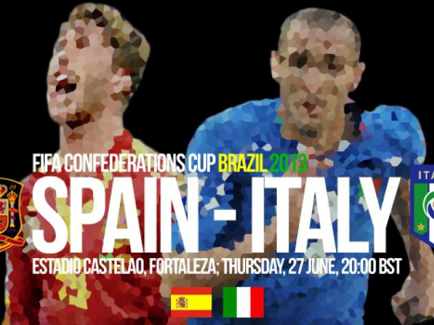 Spain V Italy Confederations Cup 2013 Semi-Final - Match Preview