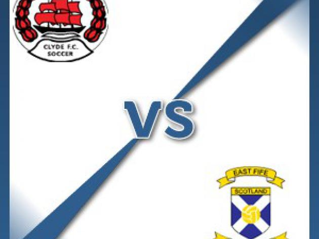Clyde V East Fife at Broadwood Stadium : Match Preview