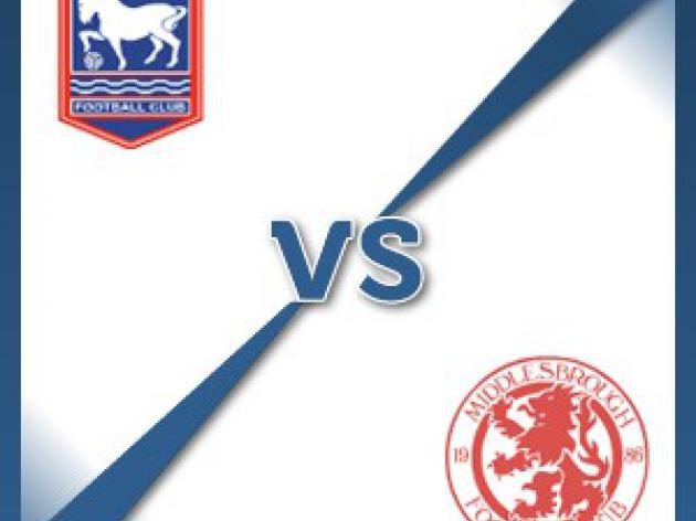 Ipswich V Middlesbrough at Portman Road : Match Preview