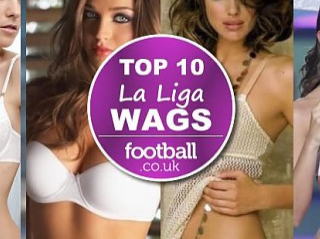 Top 10 sexiest La Liga WAGS