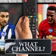 What channel is Brighton vs Man Utd on? TV and live stream info for Premier League match